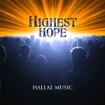 HIGHEST HOPE Hallal Music