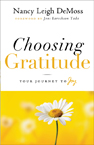 CHOOSING GRATITUDE Nancy Leigh DeMoss