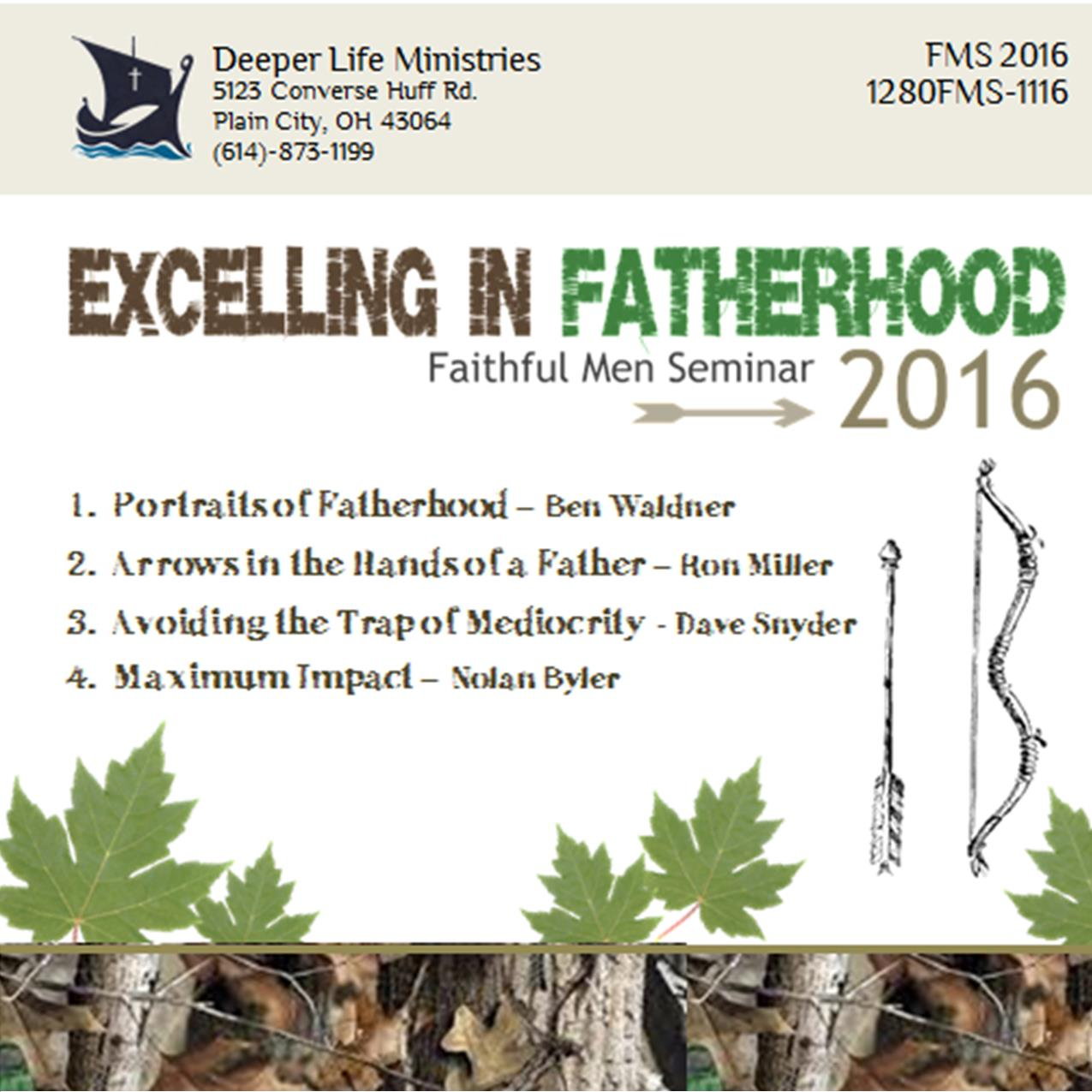 FAITHFUL MEN SEMINAR 2016 Various Speakers
