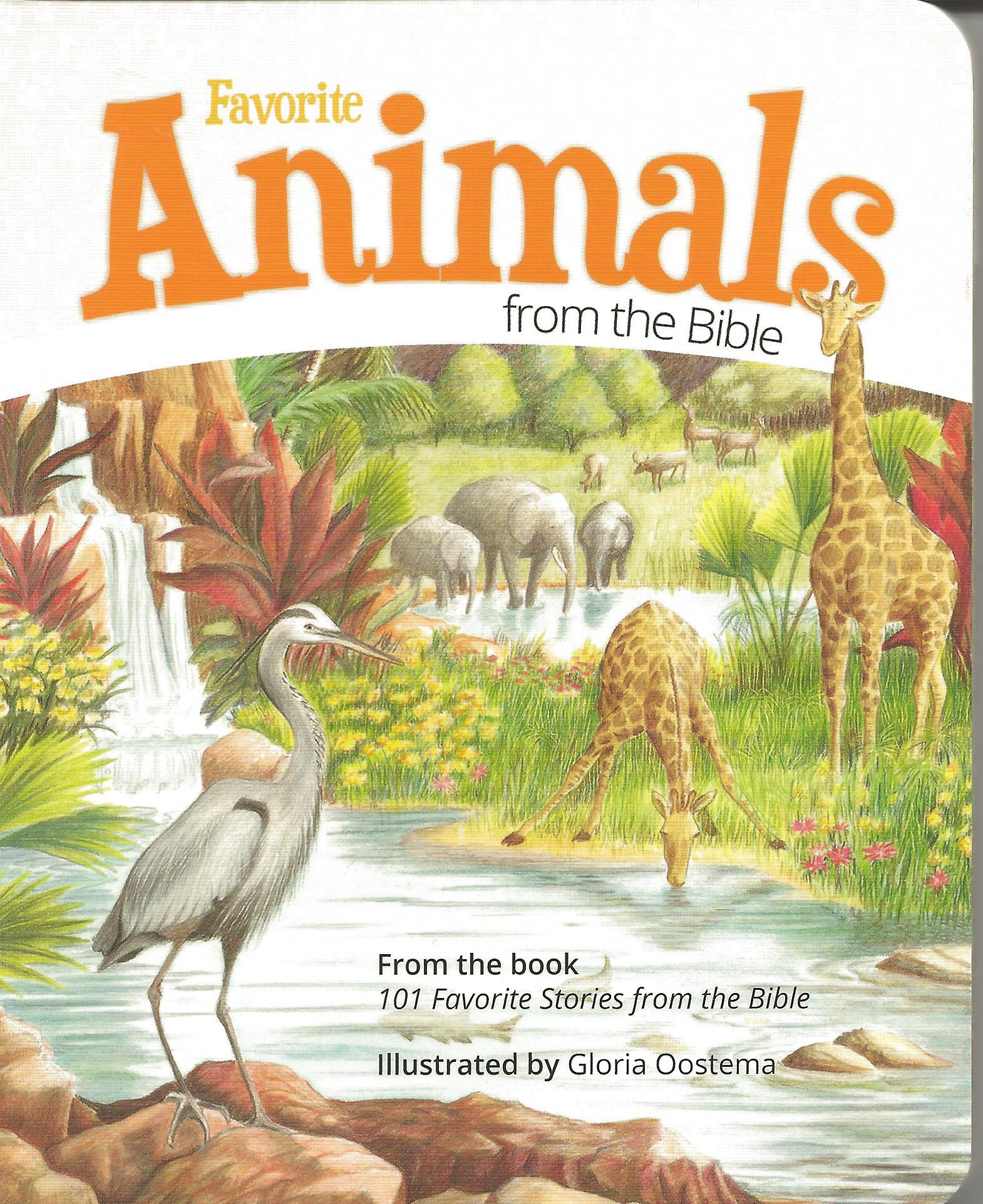 FAVORITE ANIMALS FROM THE BIBLE