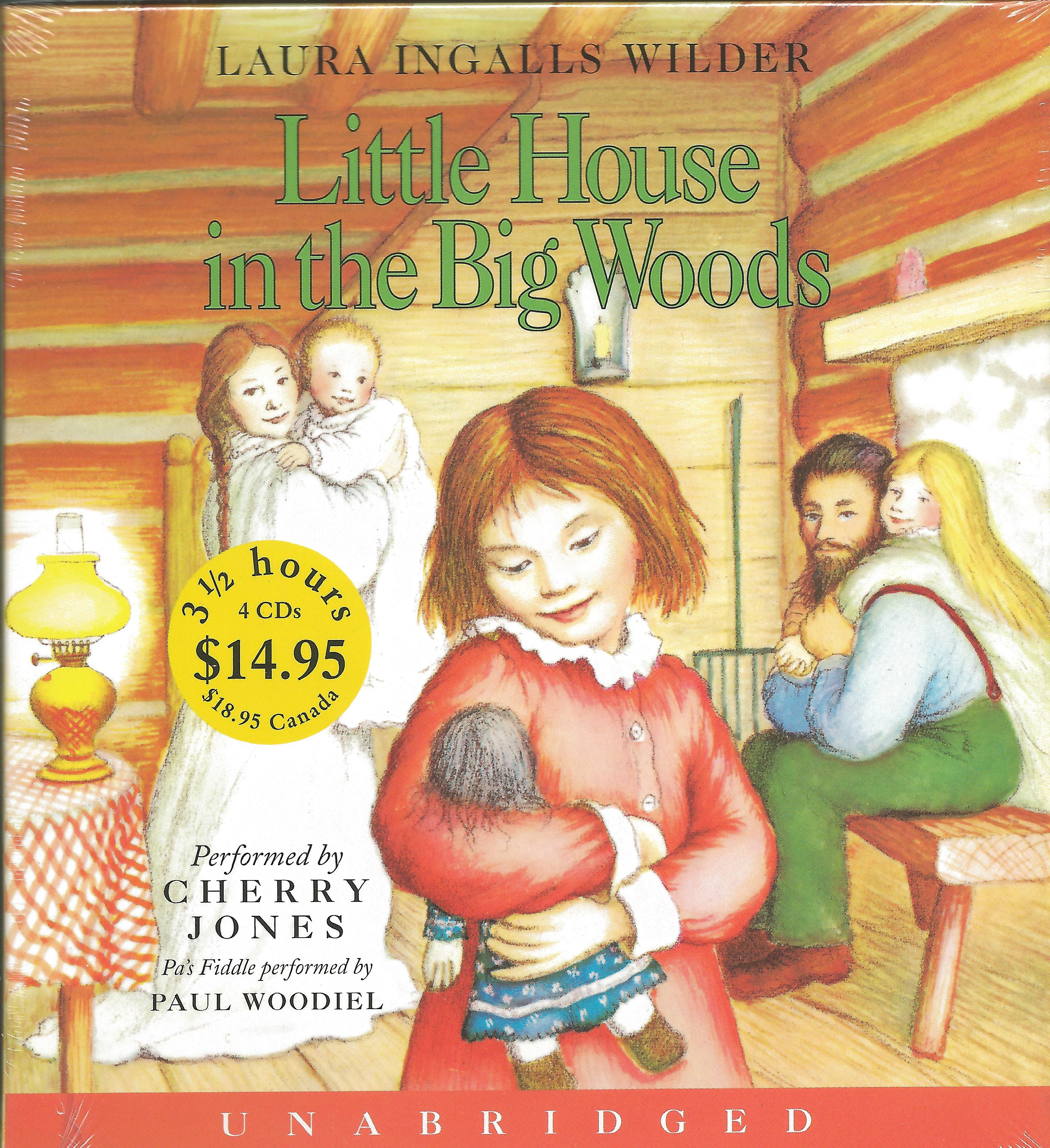 LITTLE HOUSE IN THE BIG WOODS - AUDIO CD