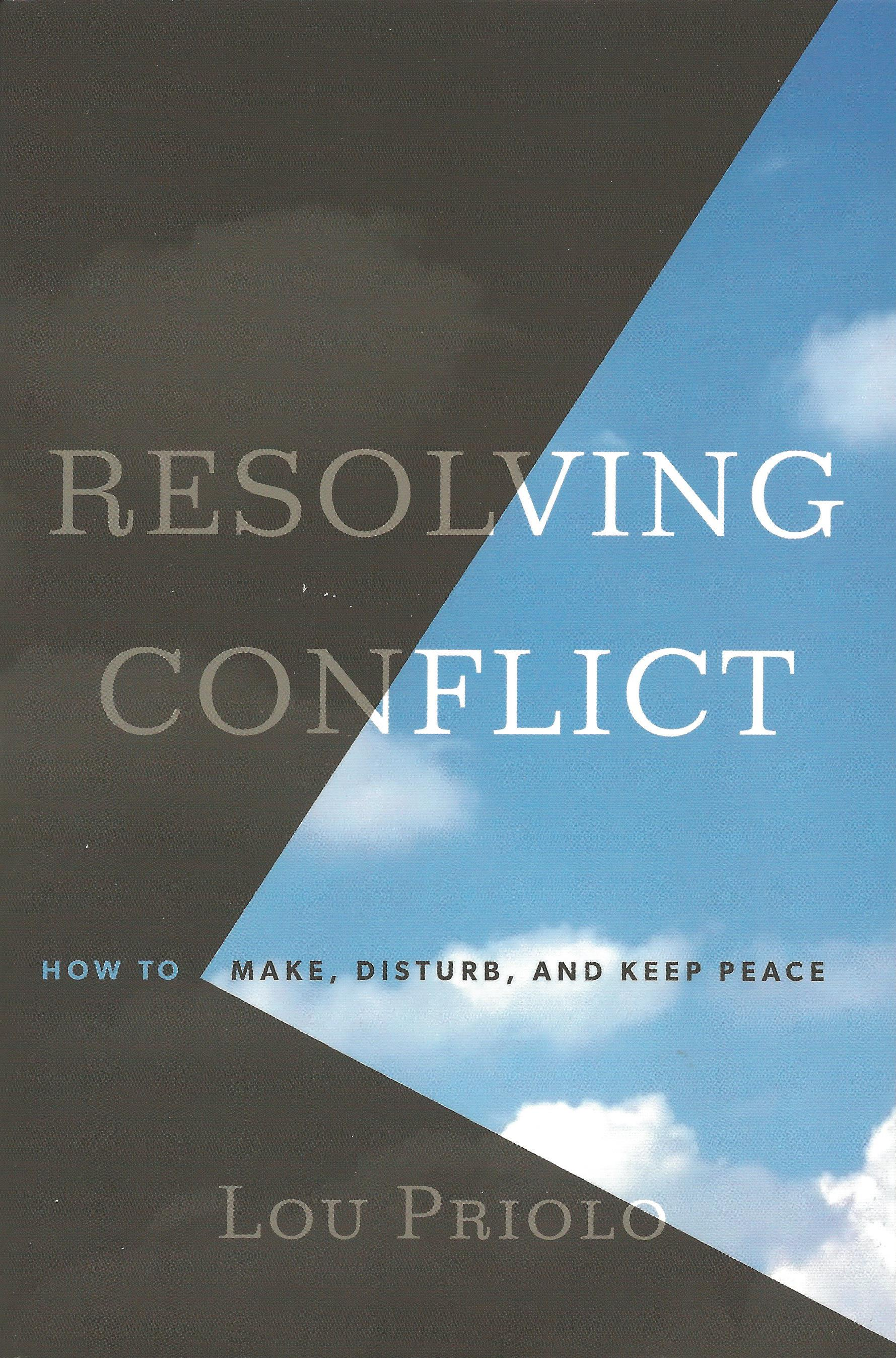 RESOLVING CONFLICT Lou Priolo