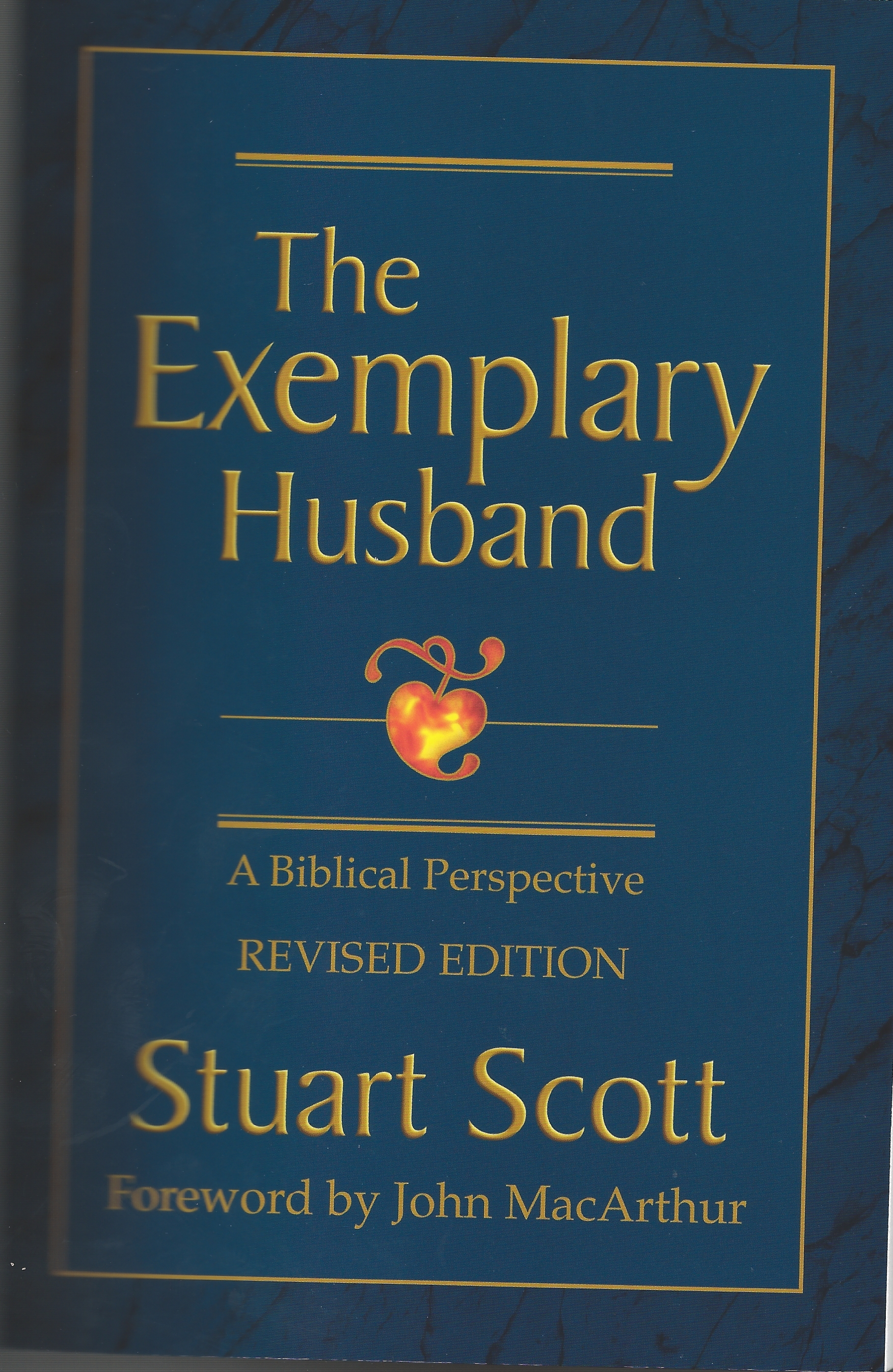 THE EXEMPLARY HUSBAND Stuart Scott