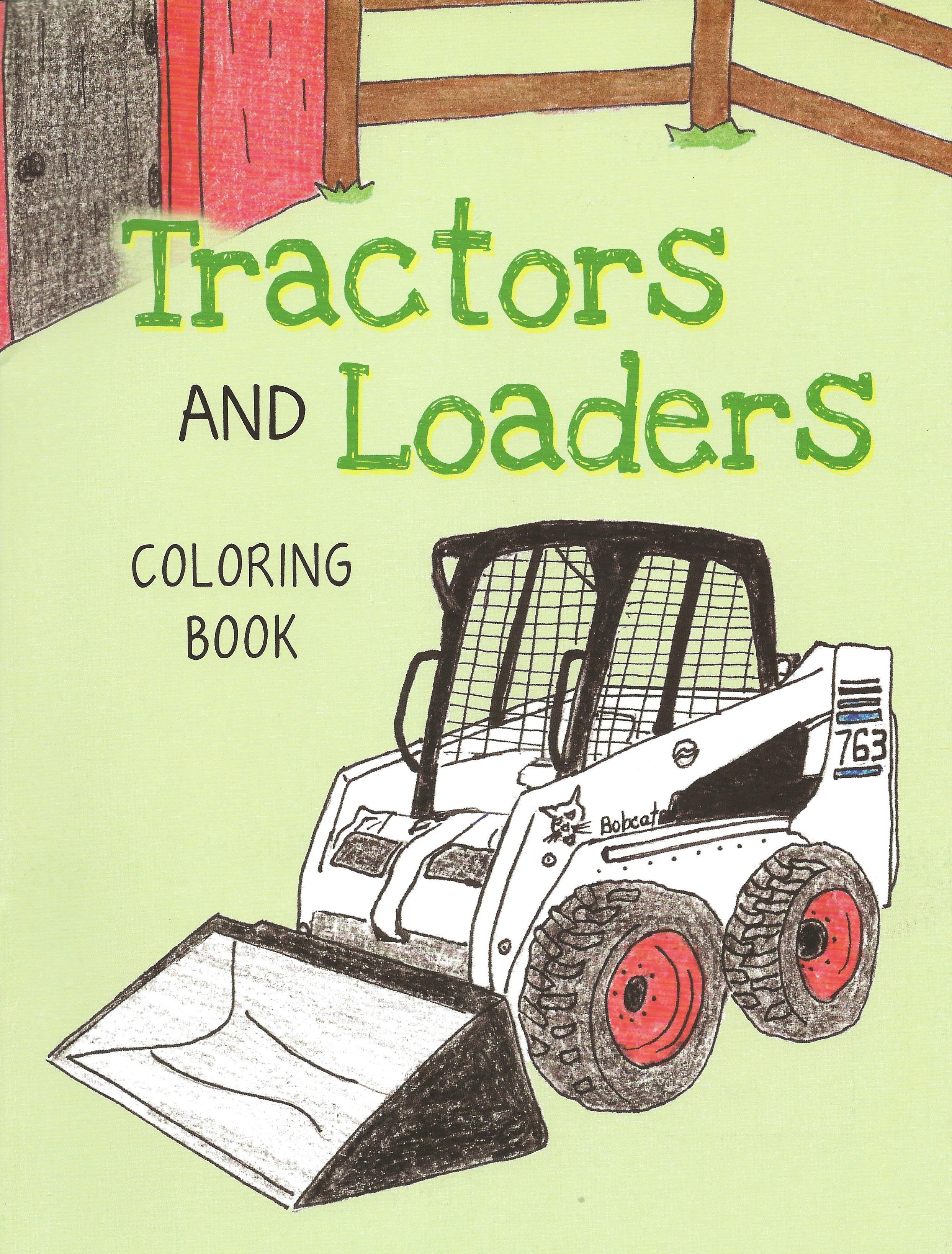 TRACTORS AND LOADERS Coloring Book