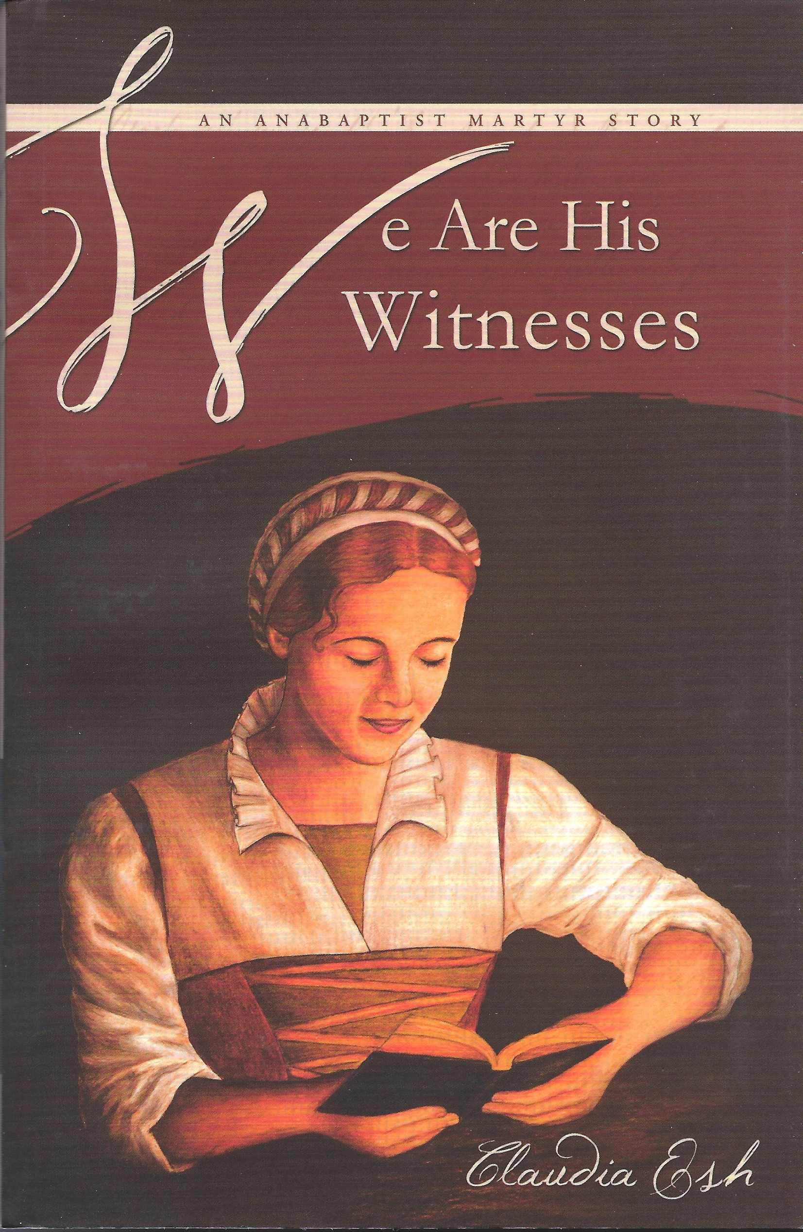 WE ARE HIS WITNESSES Claudia Esh