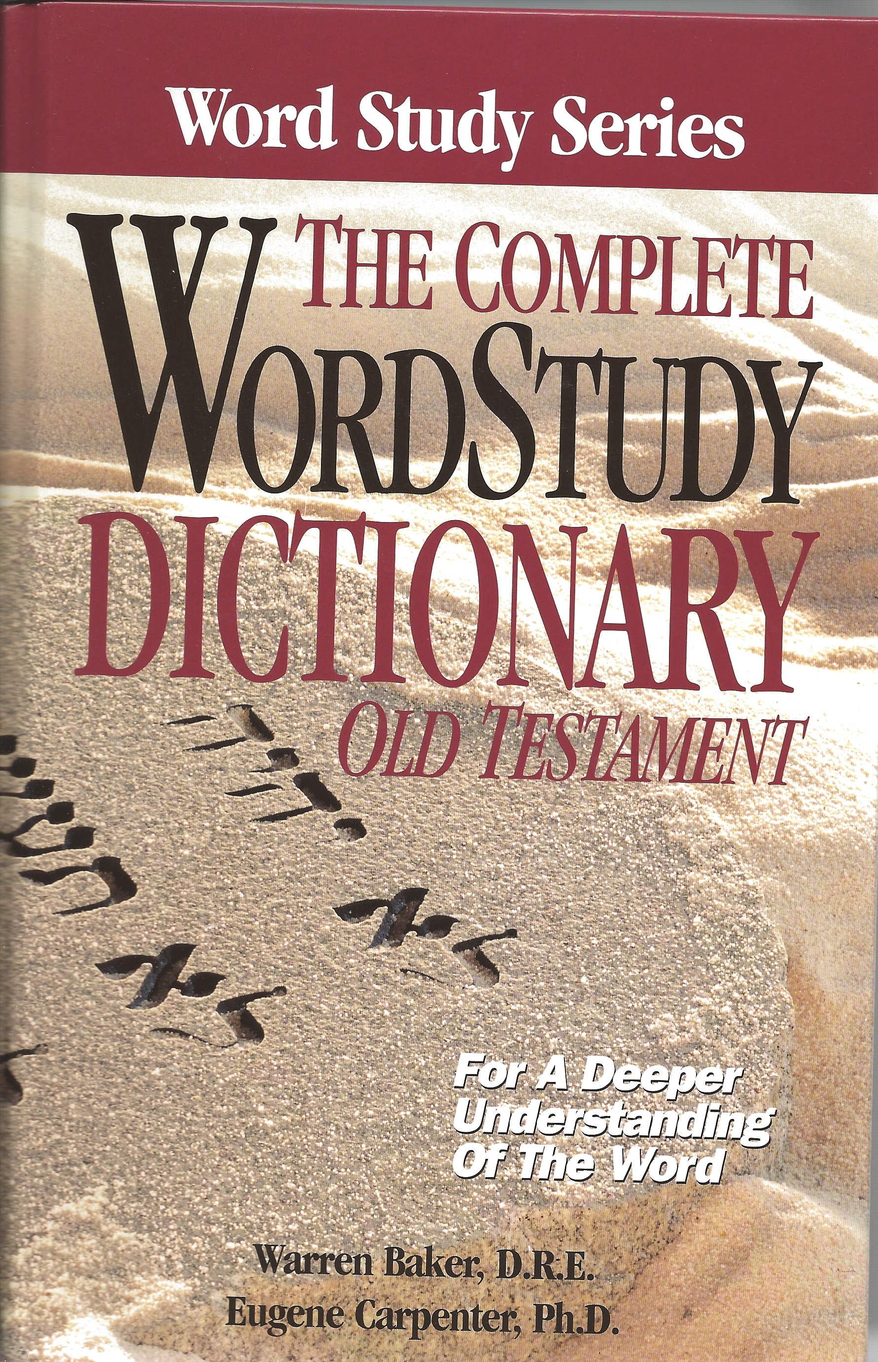 THE COMPLETE WORD STUDY DICTIONARY OLD TESTAMENT W. Baker