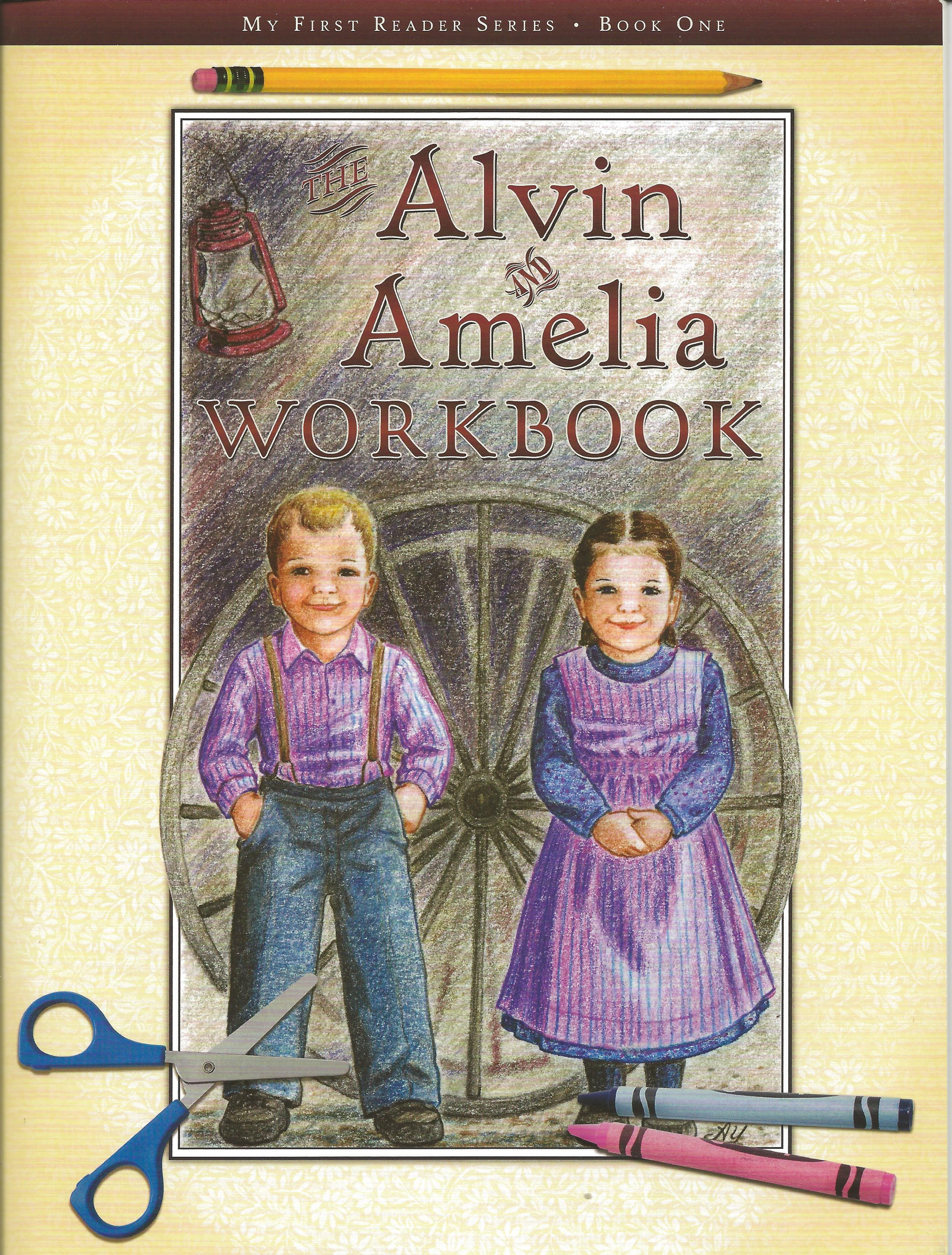 ALVIN AND AMELIA WORKBOOK Katie Weber