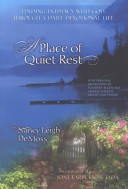 A PLACE OF QUIET REST Nancy Leigh DeMoss