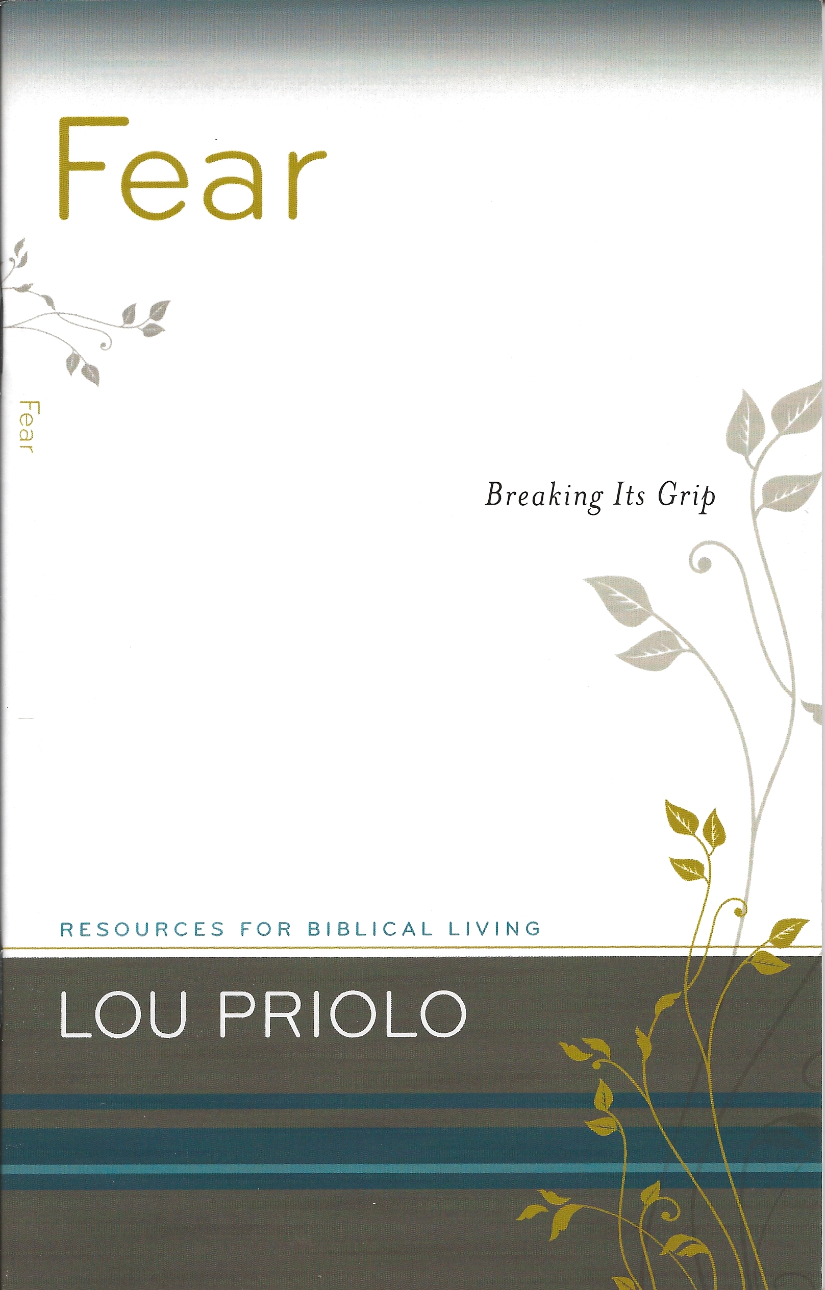 FEAR Lou Priolo