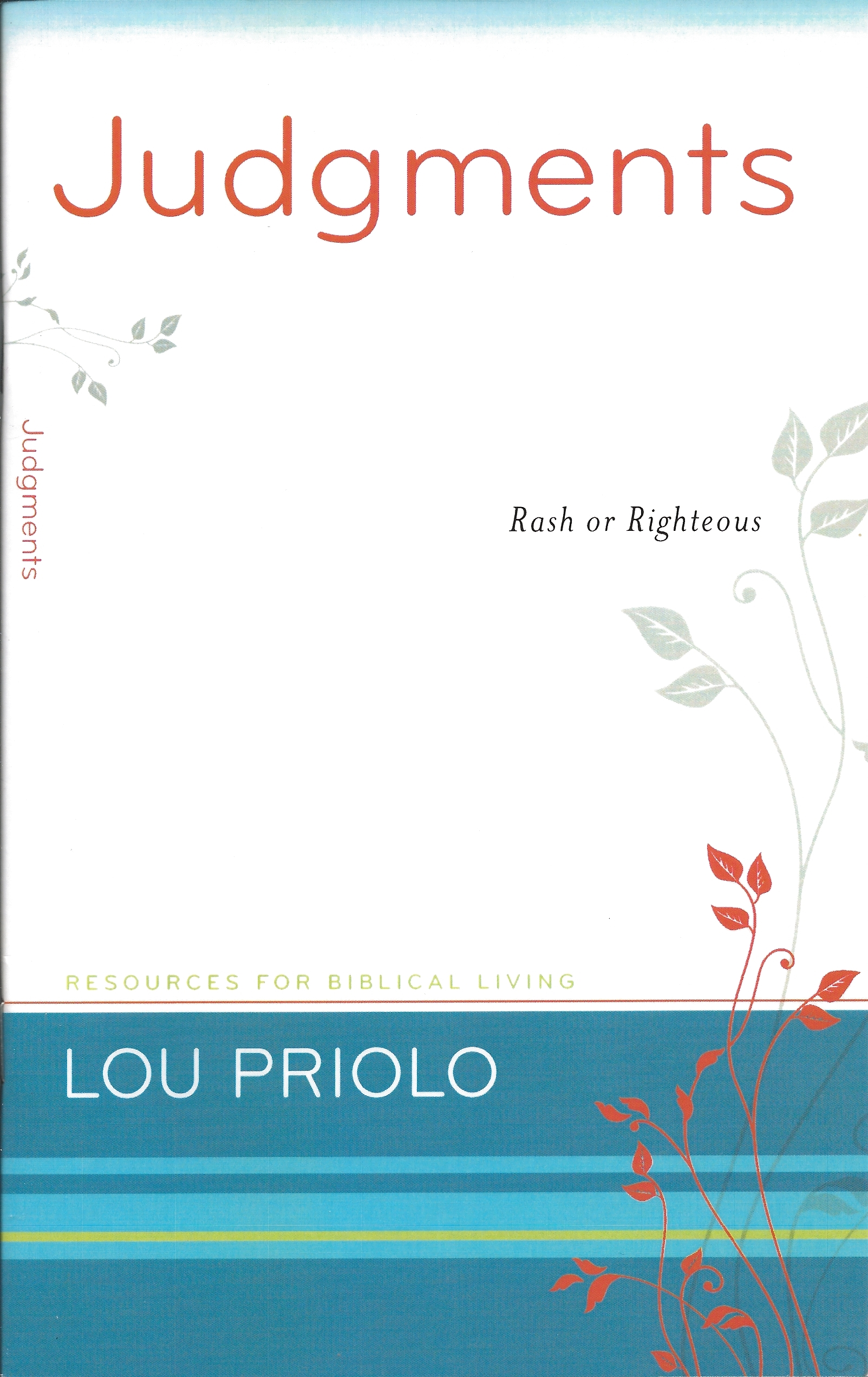 JUDGMENTS Lou Priolo