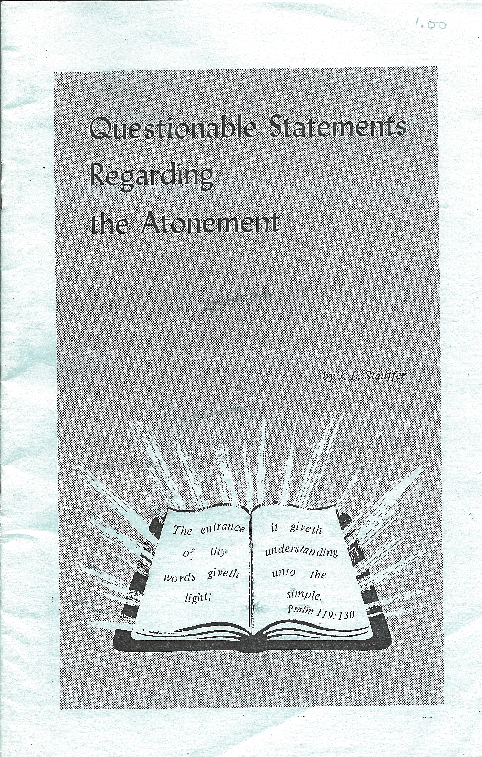 QUESTIONABLE STATEMENTS REGARDING THE ATONEMENT J.L.Stauffer