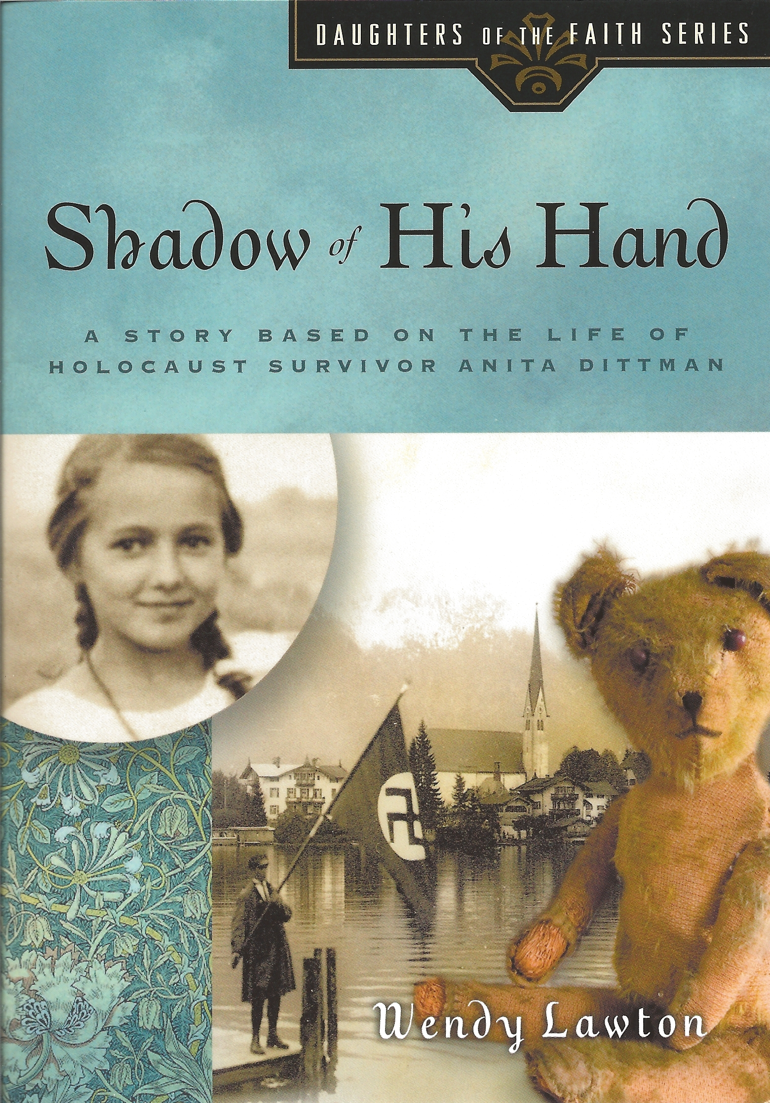 SHADOW OF HIS HAND Wendy Lawton