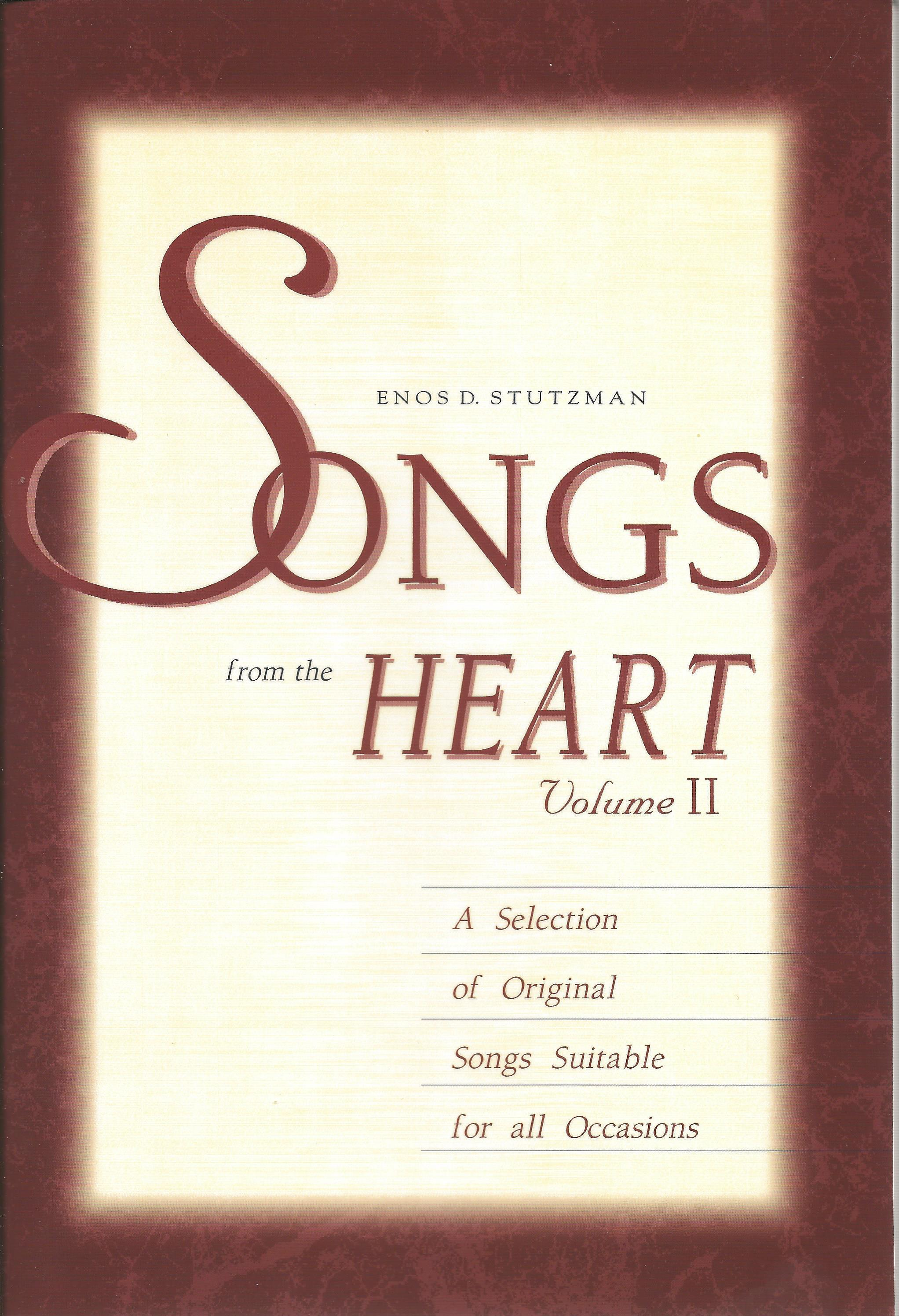 SONGS FROM THE HEART VOLUME II Enos Stutzman