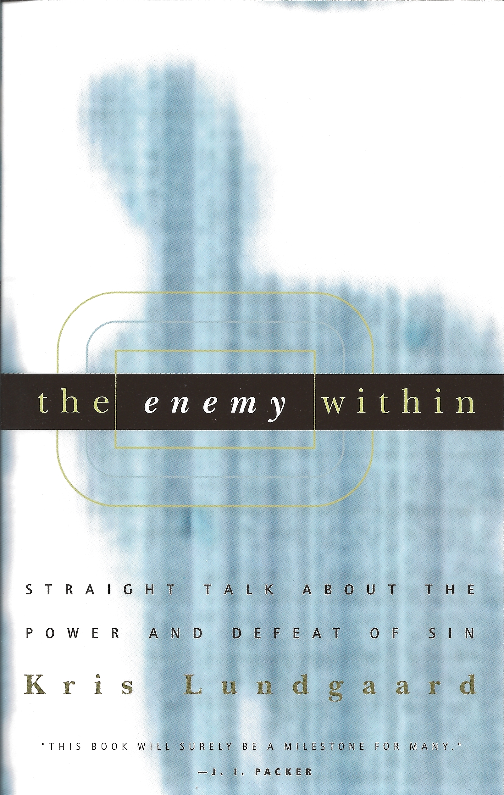 THE ENEMY WITHIN Kris Lundgaard