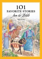 101 FAVORITE STORIES FROM THE BIBLE Ura Miller