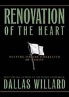 RENOVATION OF THE HEART Dallas Willard