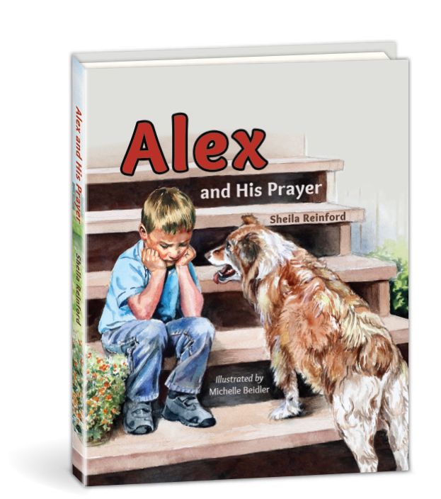 Alex and His Prayer Sheila Reinford