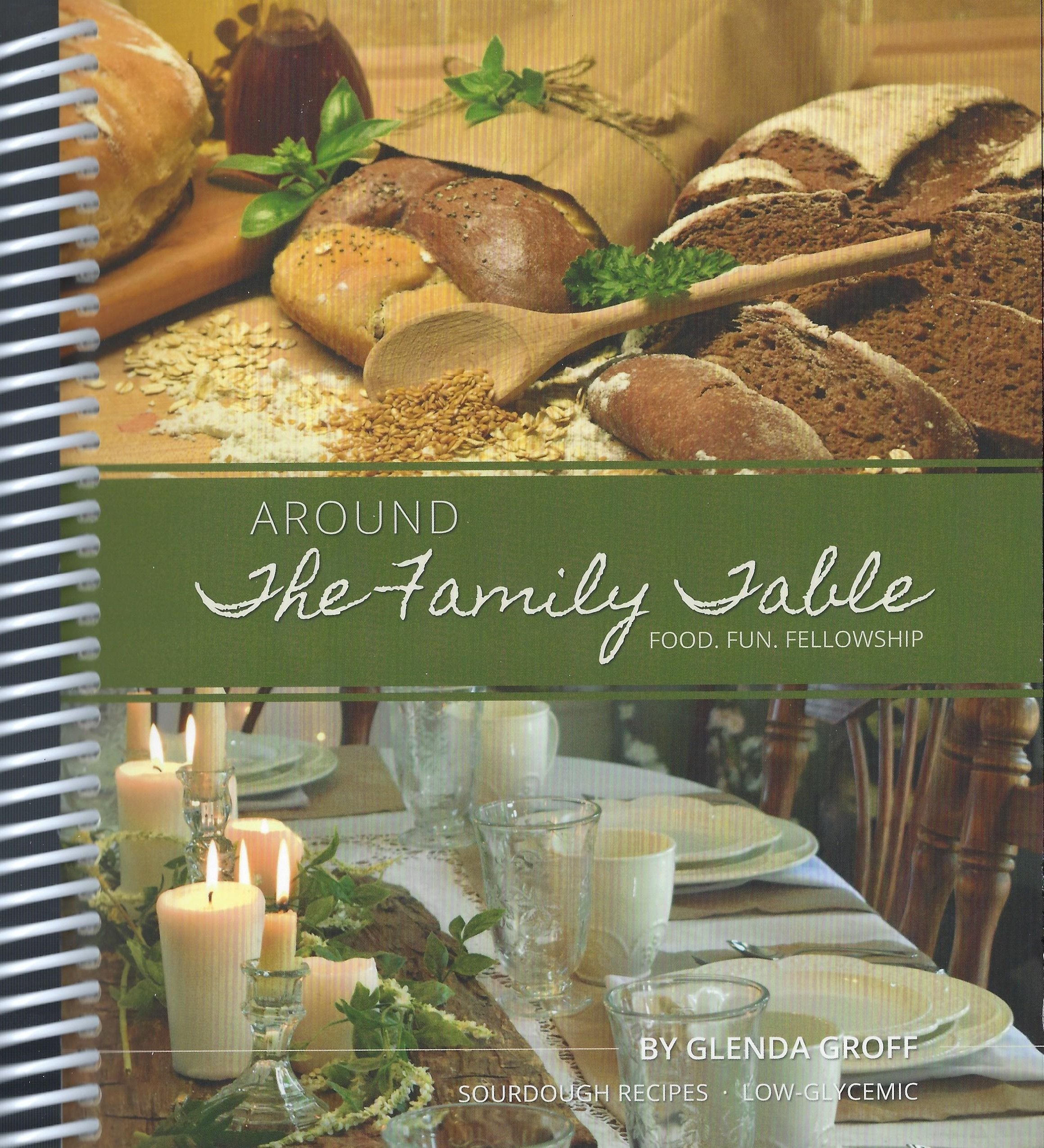 AROUND THE FAMILY TABLE Glenda Groff
