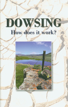 DOWSING- HOW DOES IT WORK? Ken Miller