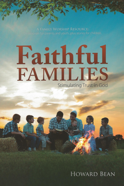 Wonderful FAITHFUL FAMILIES Howard Bean Nice Design