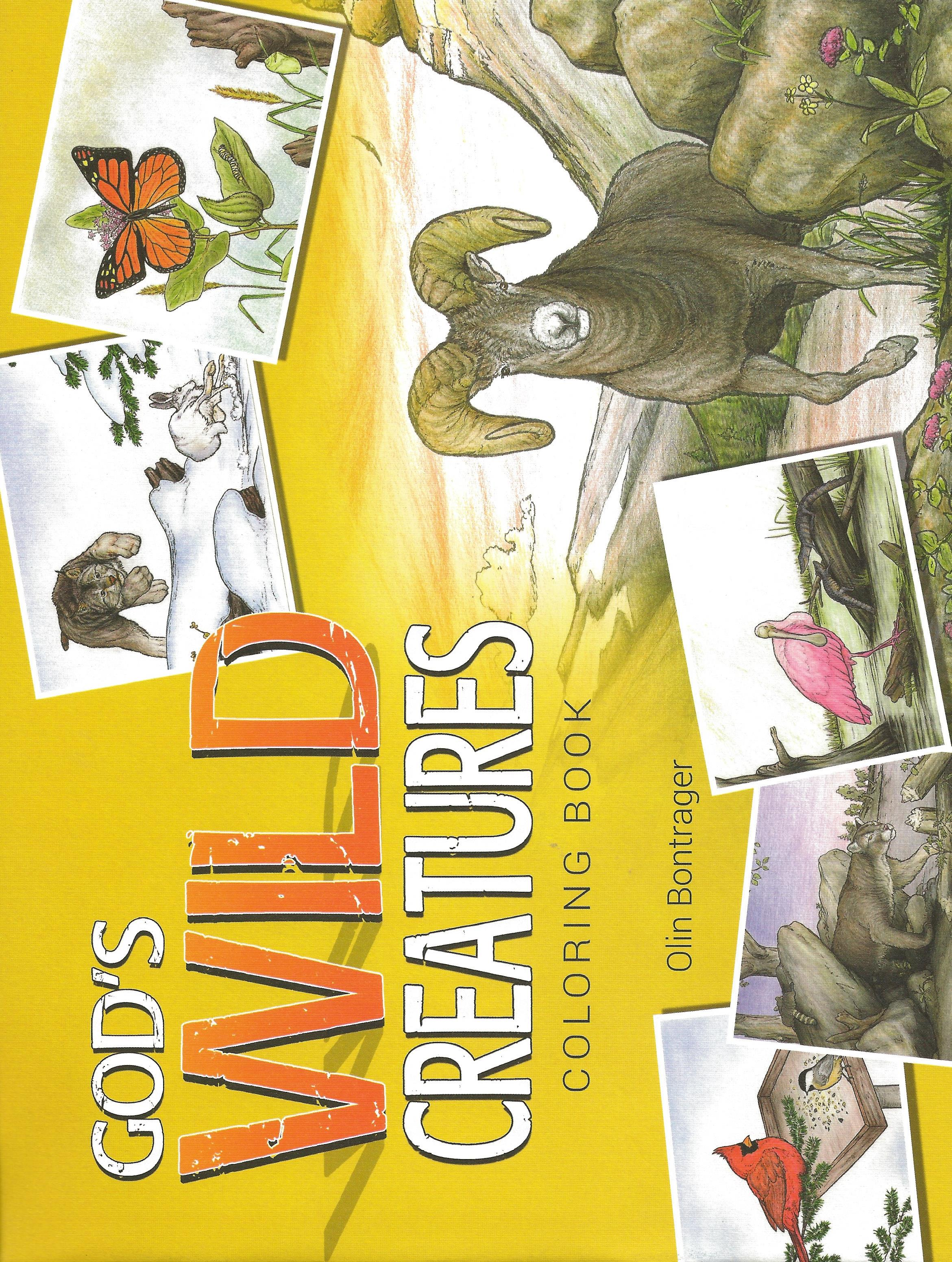 GOD'S WILD CREATURES COLORING BOOK Olin Bontrager