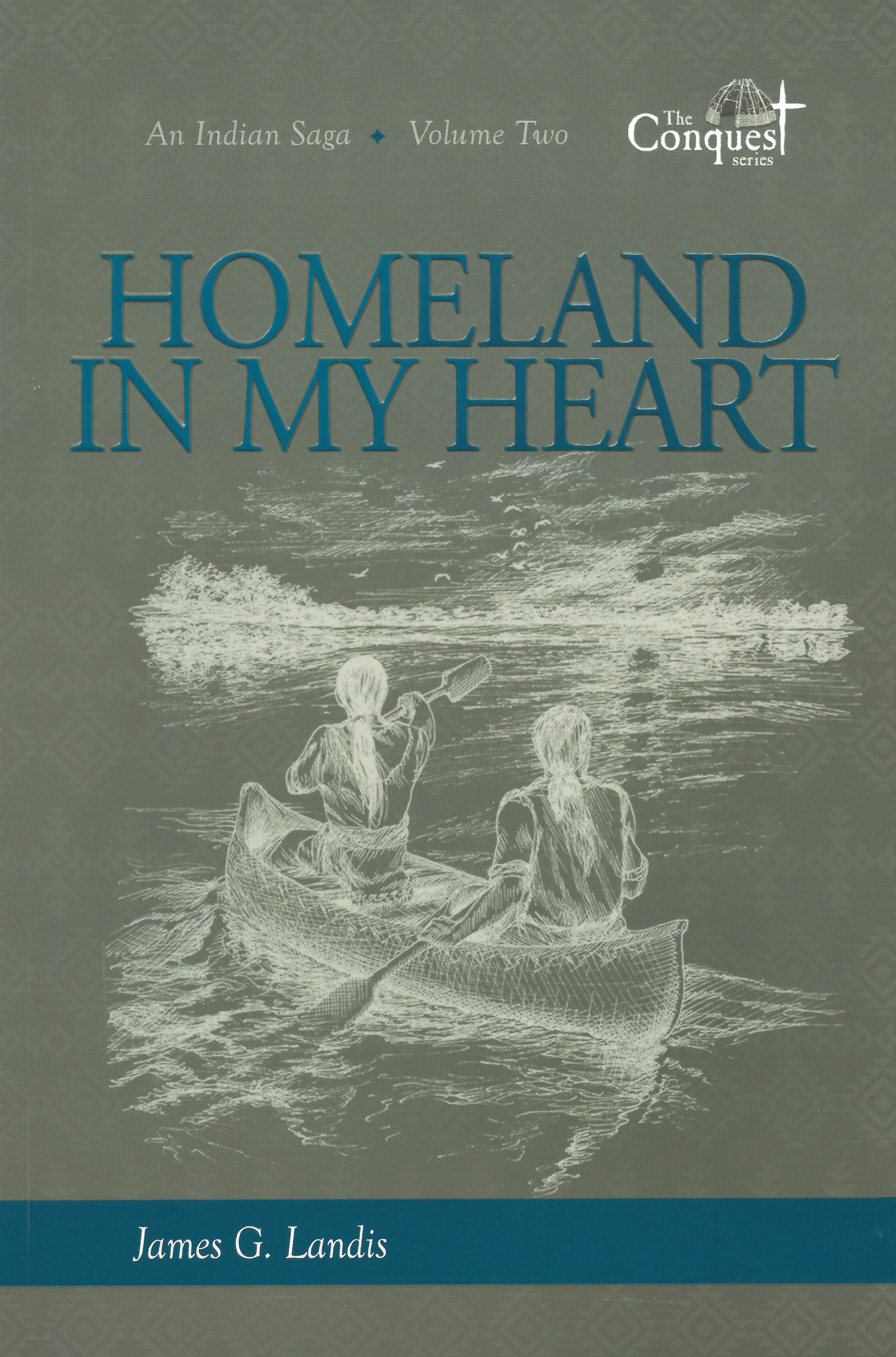 HOMELAND IN MY HEART James G Landis