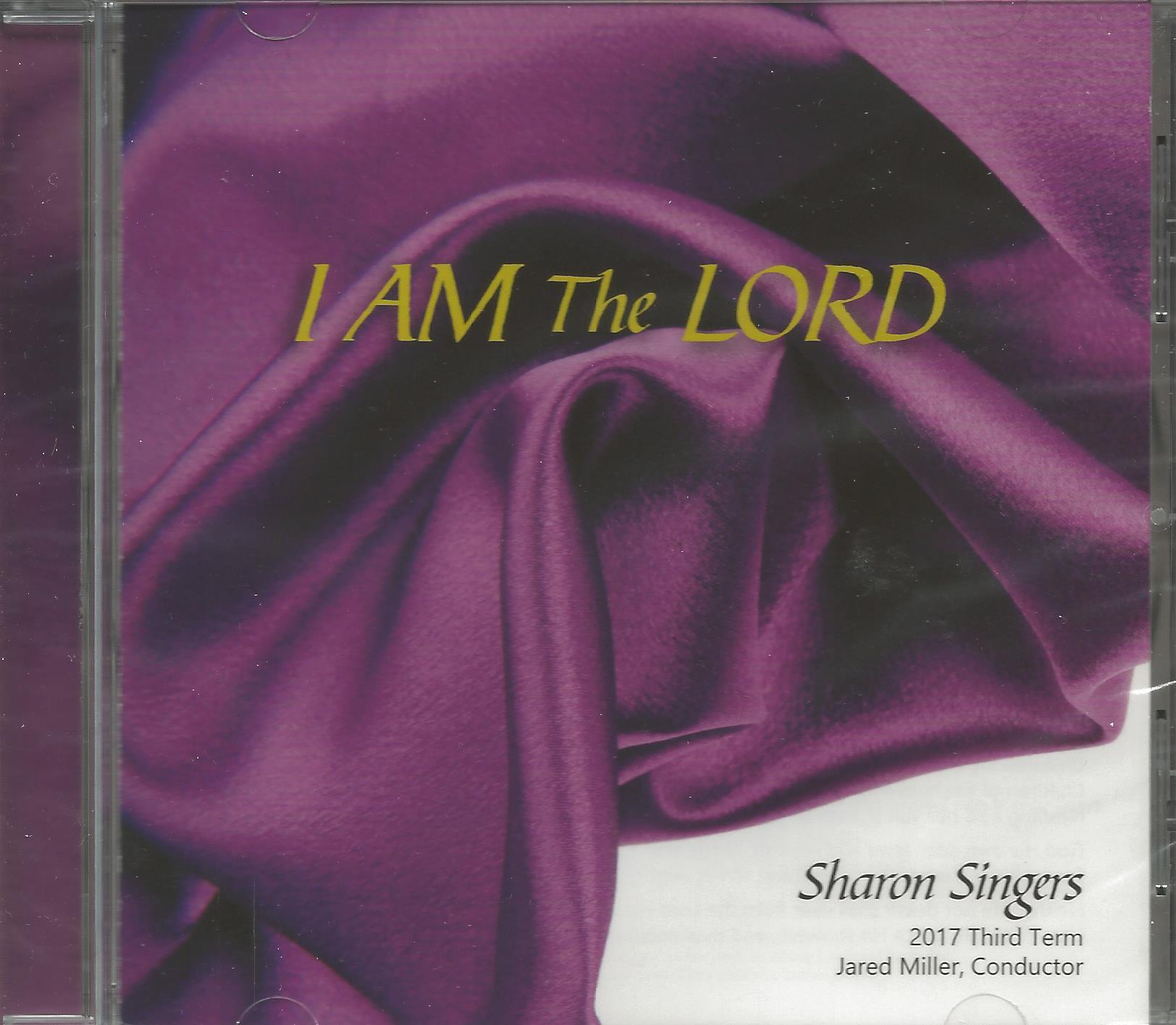 I AM THE LORD Sharon Singers