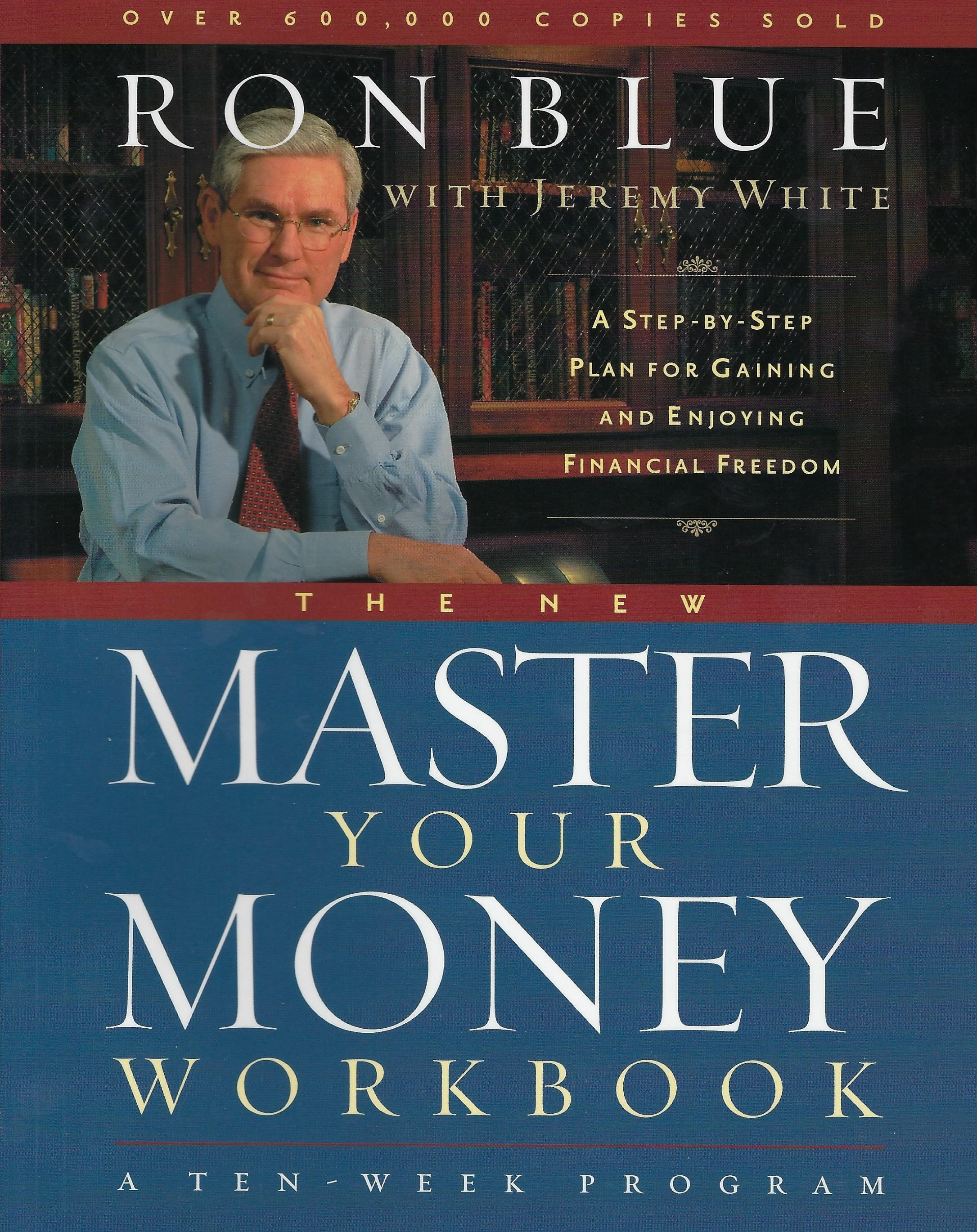MASTER YOUR MONEY WORKBOOK Ron Blue