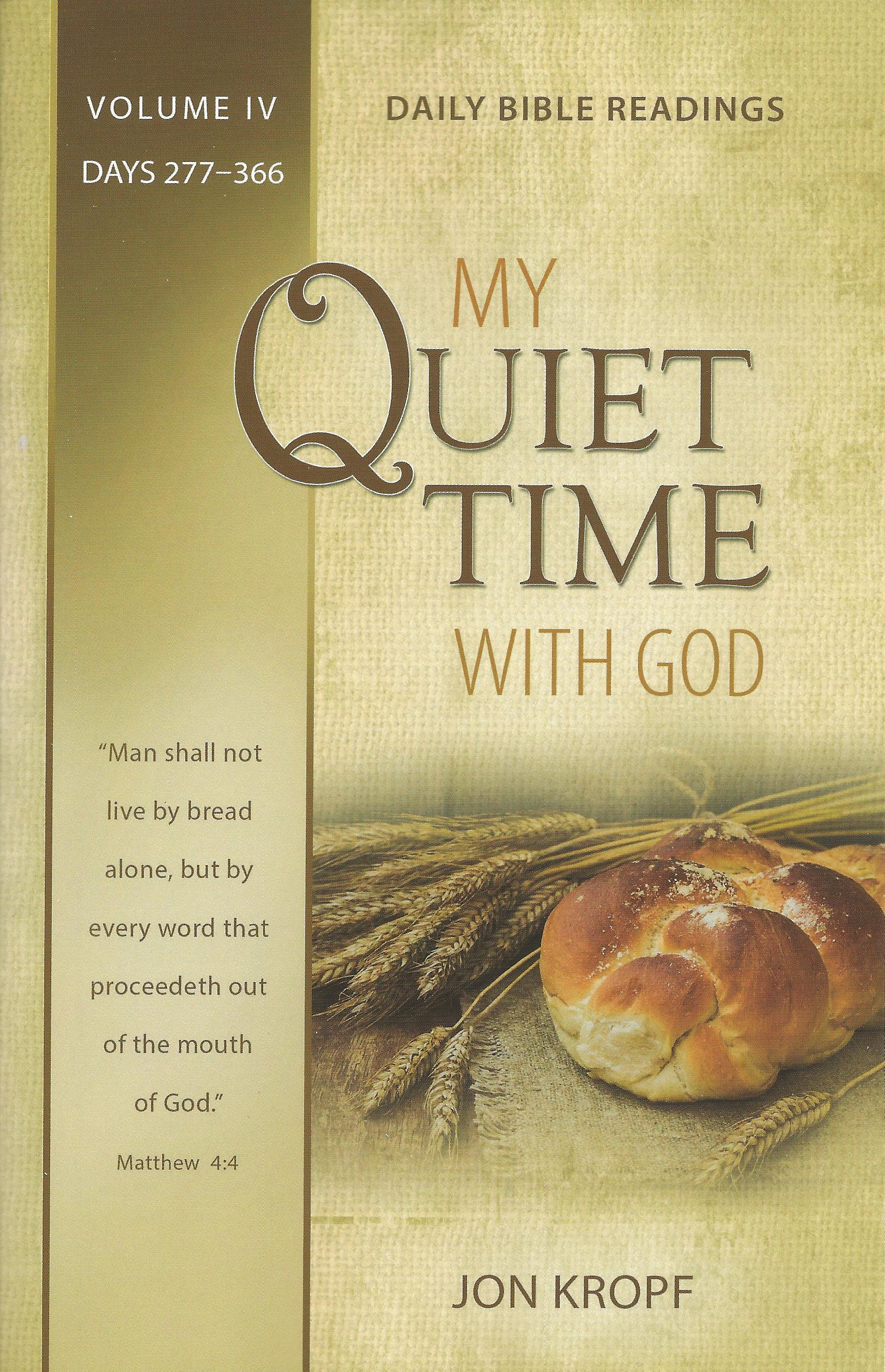 MY QUIET TIME WITH GOD VOL. IV Jon Kropf
