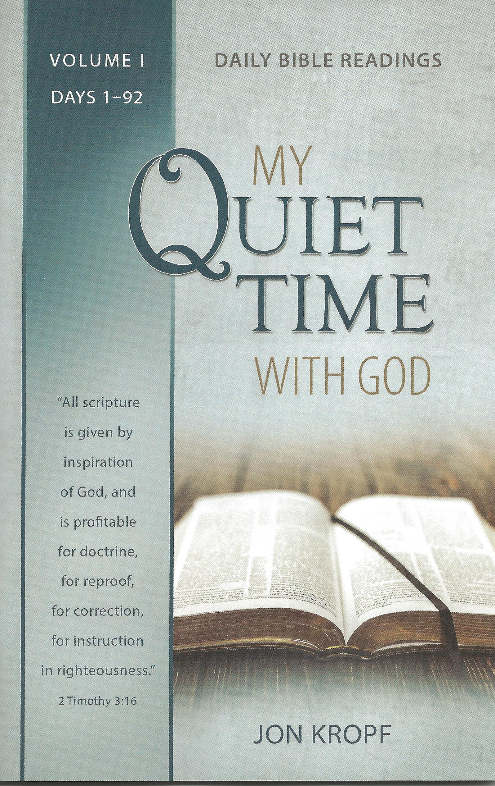 MY QUIET TIME WITH GOD VOL. I Jon Kropf