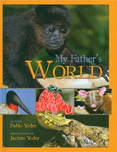 MY FATHER'S WORLD Pablo Yoder