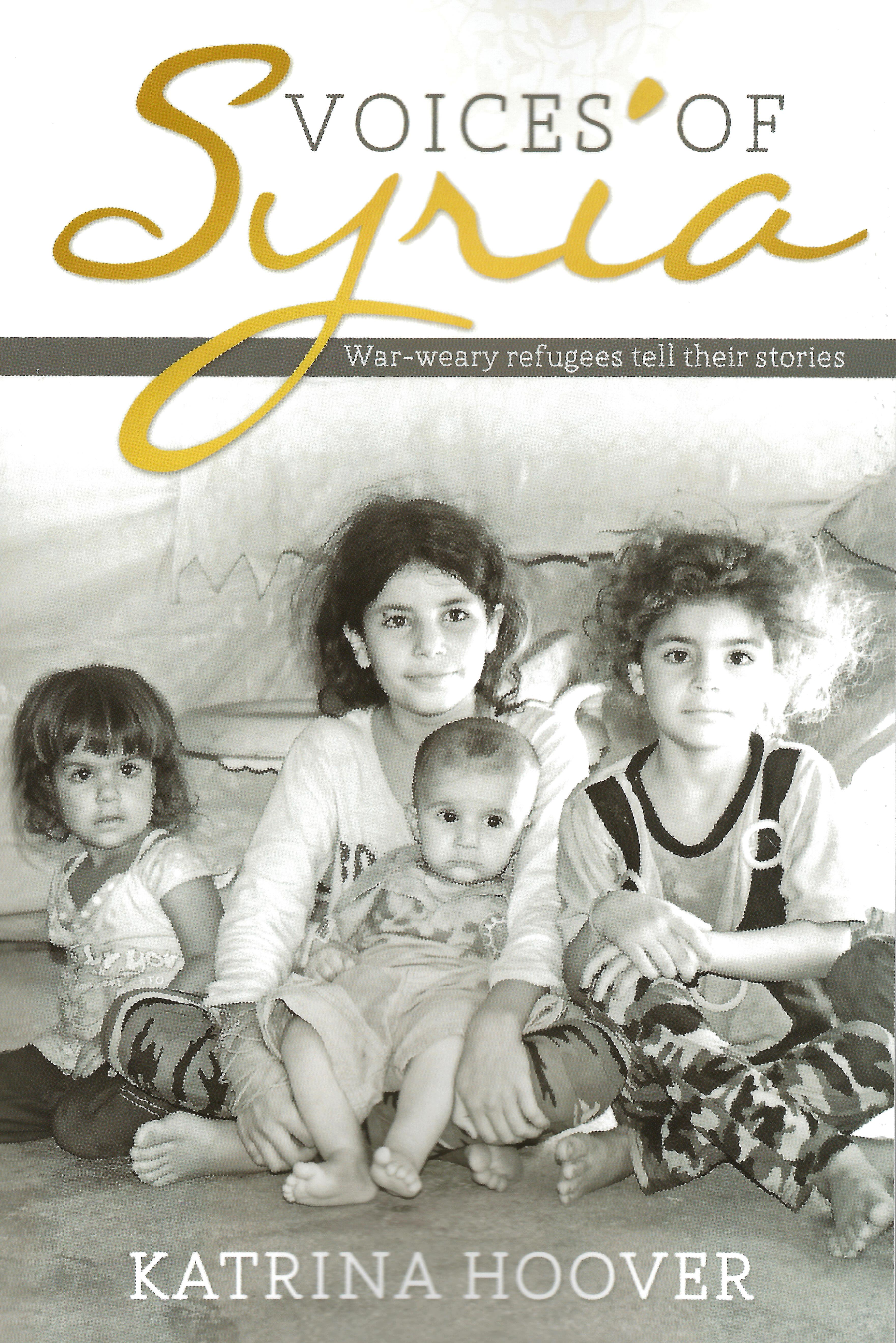 VOICES OF SYRIA Katrina Hoover