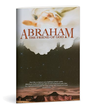 ABRAHAM, THE FRIEND OF GOD STEPHEN EBERSOLE