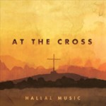 AT THE CROSS CD Hallal Music