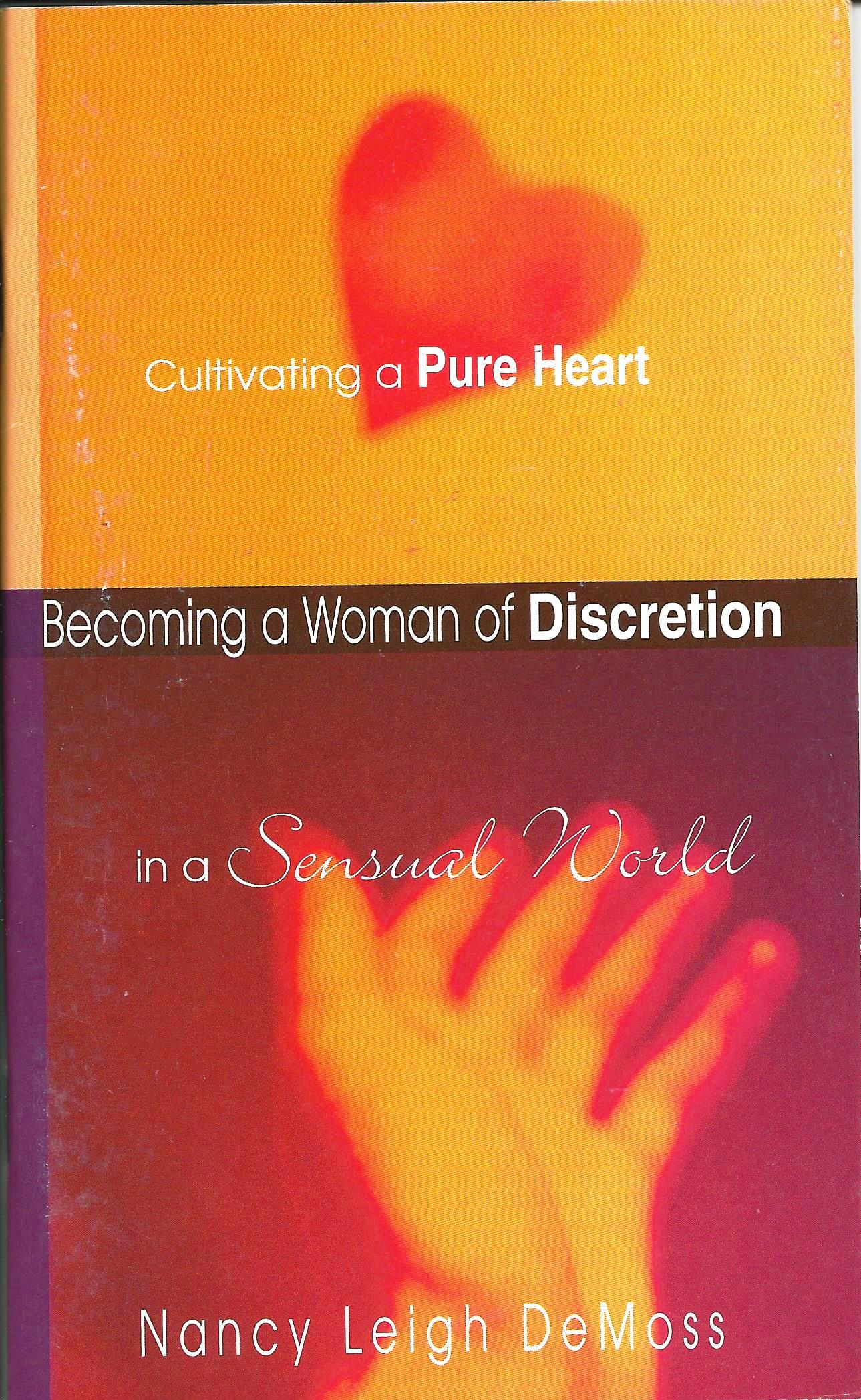 BECOMING A WOMAN OF DISCRETION Nancy Leigh DeMoss