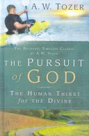 THE PURSUIT OF GOD A. W. Tozer