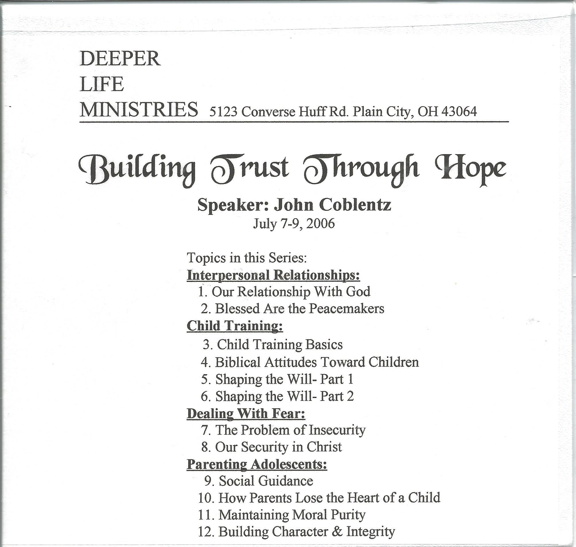 BUILDING TRUST THROUGH HOPE John Coblentz