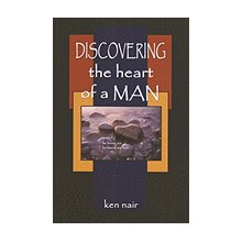 DISCOVERING THE HEART OF A MAN Ken Nair