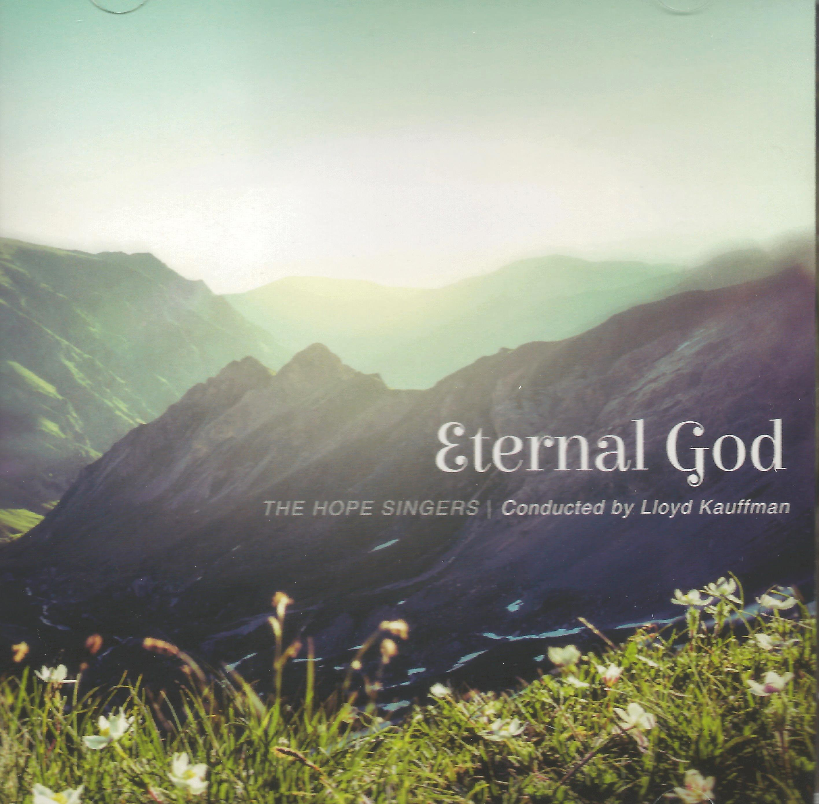 ETERNAL GOD The Hope Singers