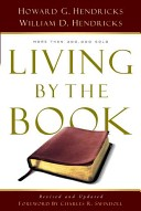 LIVING BY THE BOOK Howard Hendricks & William Hendricks - Click Image to Close