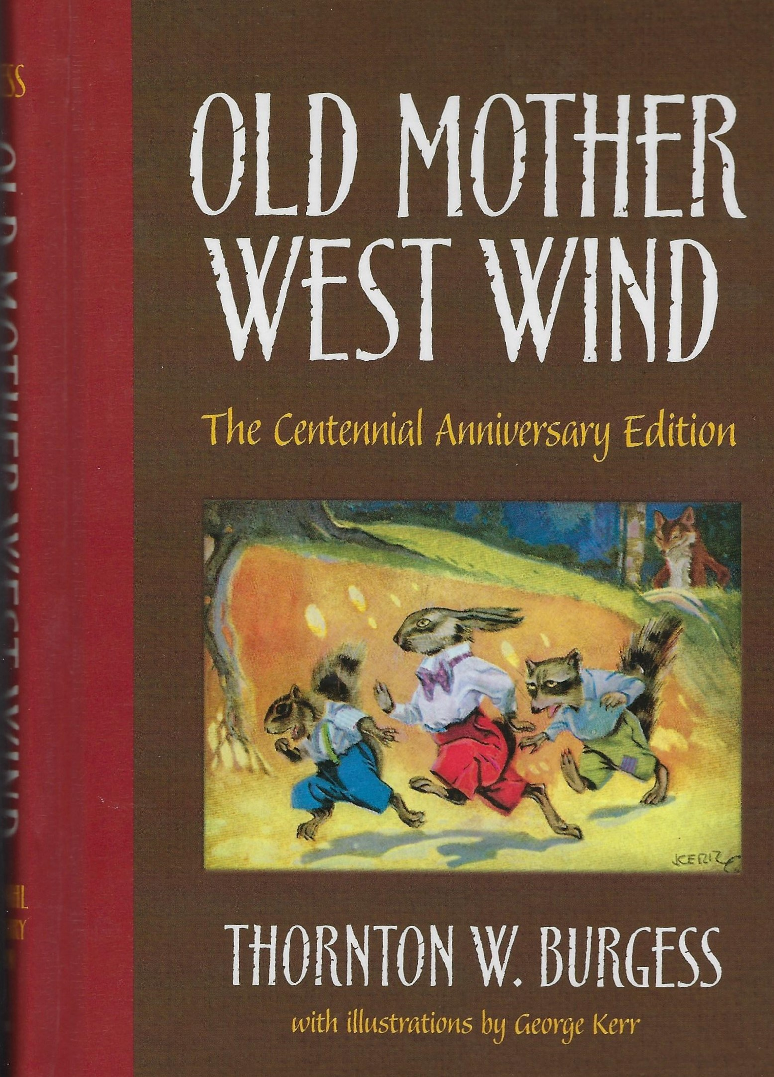 OLD MOTHER WEST WIND CENTENNIAL EDITION Thornton W Burgess