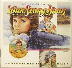 ADVENTURES IN LIFE SERIES CD ALBUM 9 Your Story Hour