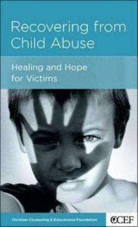 RECOVERING FROM CHILD ABUSE David Powlison