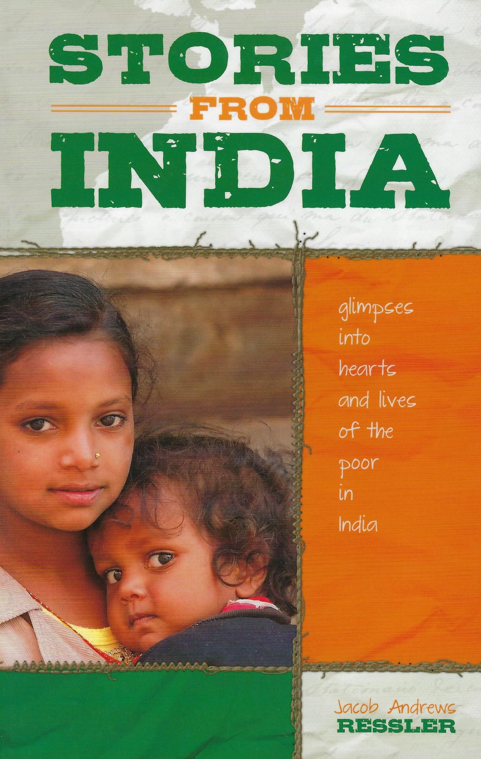 STORIES FROM INDIA Jacob Andrews Ressler