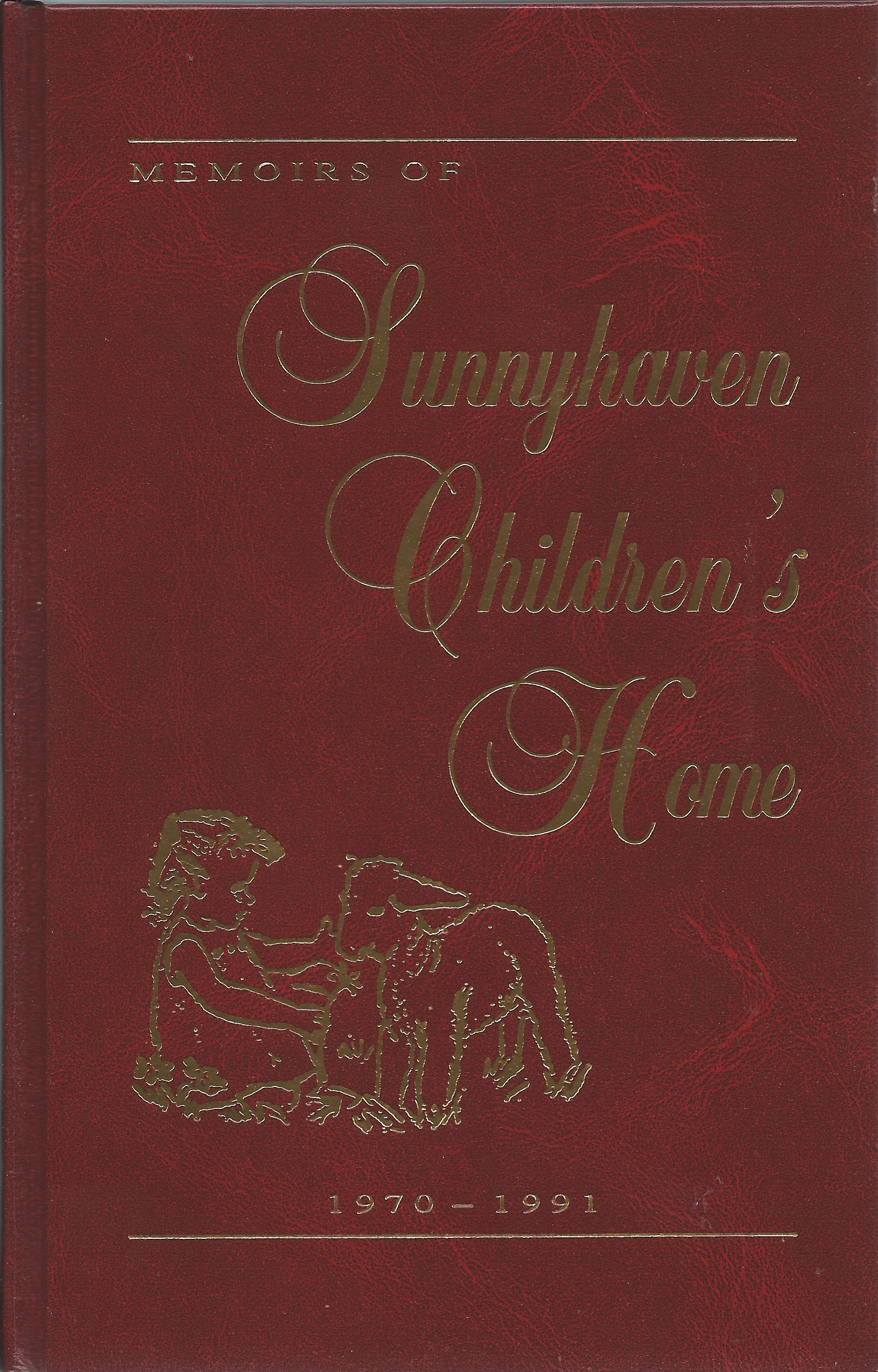 MEMOIRS OF SUNNYHAVEN CHILDREN'S HOME